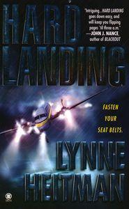 "<em class=""BookTitle"">Hard Landing</em>, Lynne Heitman"