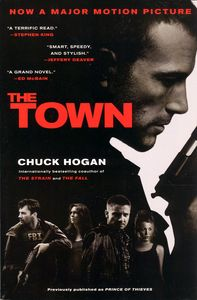 "<em class=""BookTitle"">The Town</em> aka <em class=""BookTitle"">Prince of Thieves</em>, Chuck Hogan"