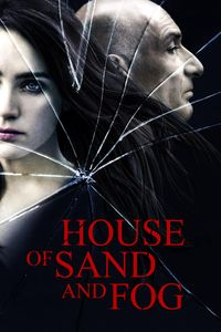 "<strong class=""MovieTitle"">House Of Sand And Fog</strong> (2003)"