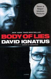 "<em class=""BookTitle"">Body of Lies</em>, David Ignatius"