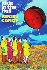 "<strong class=""MovieTitle"">Kids In The Hall: Brain Candy</strong> (1996)"
