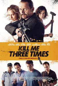 "<strong class=""MovieTitle"">Kill Me Three Times</strong> (2014)"