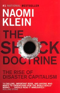 "<em class=""BookTitle"">The Shock Doctrine</em>, Naomi Klein"