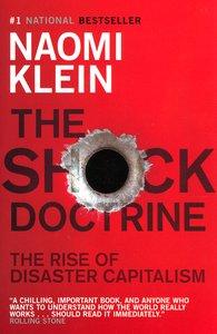 """<em class=""""BookTitle"""">The Shock Doctrine</em>, Naomi Klein"""
