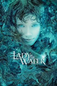 "<strong class=""MovieTitle"">Lady In The Water</strong> (2006)"