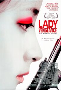 "<strong class=""MovieTitle"">Chinjeolhan geumjassi</strong> [<strong class=""MovieTitle"">Lady Vengeance</strong>] (2005)"