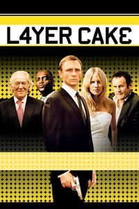 "<strong class=""MovieTitle"">Layer Cake</strong> (2004)"