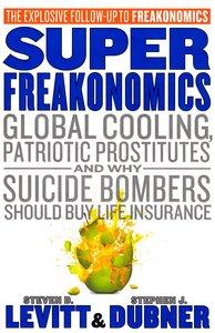 """<em class=""""BookTitle"""">Superfreakonomics</em>, Steven D. Levitt & Stephen J. Dubner"""