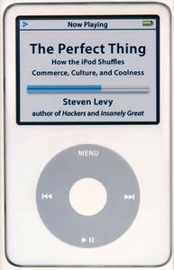 "<em class=""BookTitle"">The Perfect Thing</em>, Steven Levy"