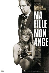 "<strong class=""MovieTitle"">Ma Fille, Mon Ange</strong> [<strong class=""MovieTitle"">My Daughter, My Angel</strong>] (2007)"