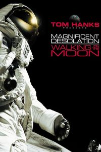 "<strong class=""MovieTitle"">Magnificent Desolation: Walking On The Moon 3D</strong> [IMAX] (2005)"