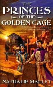 "<em class=""BookTitle"">The Princes of the Golden Cage</em>, Nathalie Mallet"