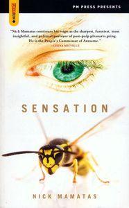 """<em class=""""BookTitle"""">Sensation</em>, Nick Mamatas"""