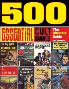 """<em class=""""BookTitle"""">500 Essential Cult Books: The Ultimate Guide</em>, Gina McKinnon"""