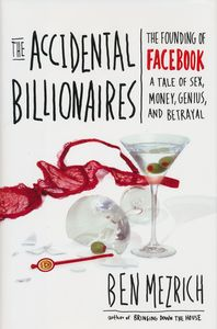 "<em class=""BookTitle"">The Accidental Billionaires</em>, Ben Mezrich"