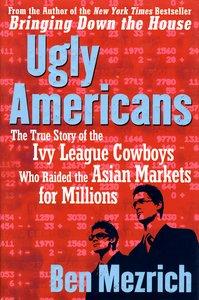 """<em class=""""BookTitle"""">Ugly Americans</em>, Ben Mezrich"""