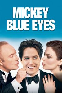 "<strong class=""MovieTitle"">Mickey Blue Eyes</strong> (1999)"