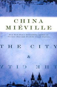 "<em class=""BookTitle"">The City and the City</em>, China Mieville"