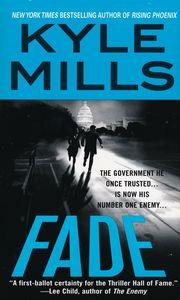 """<em class=""""BookTitle"""">Fade</em>, Kyle Mills"""