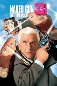 "<strong class=""MovieTitle"">Naked Gun 33 1/3: The Final Insult</strong> (1994)"