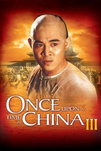 "<strong class=""MovieTitle"">Wong Fei Hung III: Si wong jaang ba</strong> [<strong class=""MovieTitle"">Once Upon A Time In China 3</strong>] (1993)"