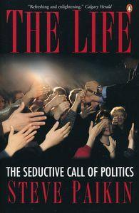 """<em class=""""BookTitle"""">The Life</em>, Steve Paikin"""