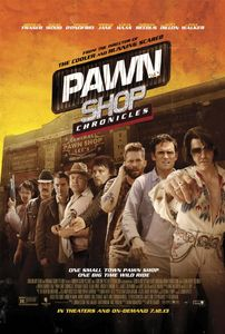 "<strong class=""MovieTitle"">Pawn Shop Chronicles</strong> (2013)"