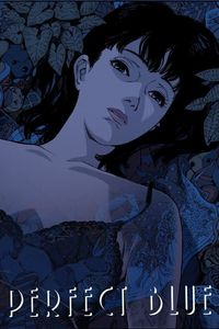 "<strong class=""MovieTitle"">Pâfekuto burû</strong> [<strong class=""MovieTitle"">Perfect Blue</strong>] (1997)"