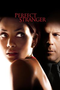 "<strong class=""MovieTitle"">Perfect Stranger</strong> (2007)"