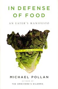 "<em class=""BookTitle"">In Defense of Food</em>, Michael Pollan"