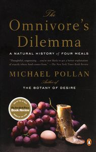 "<em class=""BookTitle"">The Omnivore's Dilemma</em>, Michael Pollan"