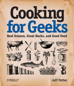 "<em class=""BookTitle"">Cooking for Geeks</em>, Jeff Potter"