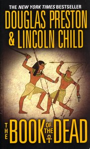 "<em class=""BookTitle"">The Book of the Dead</em>, Douglas Preston & Lincoln Child"