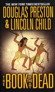"<em class=""BookTitle"">The Book of the Dead</em>, Douglas Preston & Lincoln Child"