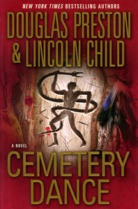 "<em class=""BookTitle"">Cemetary Dance</em>, Douglas Preston & Lincoln Child"