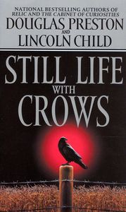 "<em class=""BookTitle"">Still Life With Crows</em>, Douglas Preston & Lincoln Child"