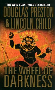 "<em class=""BookTitle"">The Wheel of Darkness</em>, Douglas Preston and Lincoln Child"