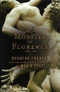 "<em class=""BookTitle"">The Monster of Florence</em>, Douglas Preston with Mario Spezi"