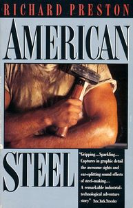 "<em class=""BookTitle"">American Steel</em>, Richard Preston"