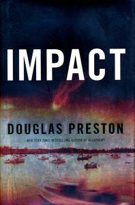 """<em class=""""BookTitle"""">Impact</em>, Douglas Preston"""