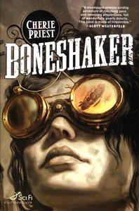 """<em class=""""BookTitle"""">Boneshaker</em>, Cherie Priest"""
