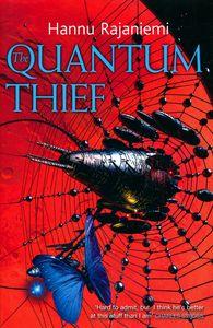 "<em class=""BookTitle"">The Quantum Thief</em>, Hannu Rajaniemi"