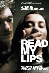 "<strong class=""MovieTitle"">Sur mes lèvres</strong> [<strong class=""MovieTitle"">Read My Lips</strong>] (2001)"