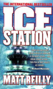 "<em class=""BookTitle"">Ice Station</em>, Matthew Reilly"