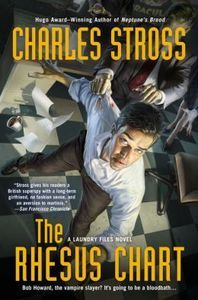 "<em class=""BookTitle"">The Rhesus Chart</em> (The Laundry Files 5), Charles Stross"