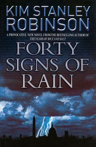 "<em class=""BookTitle"">Forty Signs of Rain</em>, Kim Stanley Robinson"