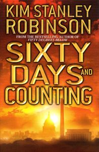 "<em class=""BookTitle"">Sixty Days and Counting</em>, Kim Stanley Robinson"
