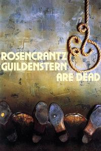 "<strong class=""MovieTitle"">Rosencrantz & Guildenstern Are Dead</strong> (1990)"