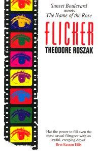 "<em class=""BookTitle"">Flicker</em>, Theodore Roszak"