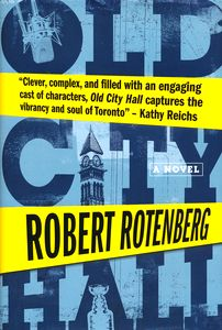 "<em class=""BookTitle"">Old City Hall</em>, Robert Rotenberg"